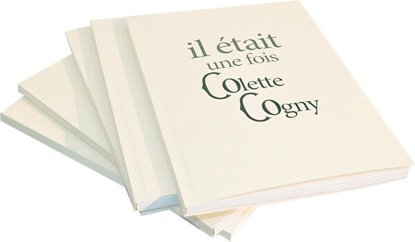 """Livre blanc dos carré collé """"Il était une fois Colette Cogny"""""""